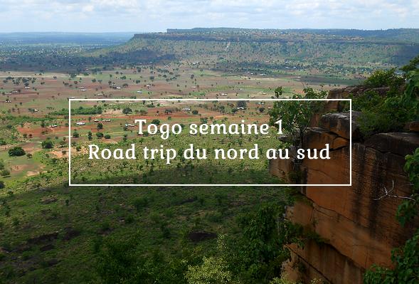 Togo semaine 1 - road trip du nord au sud