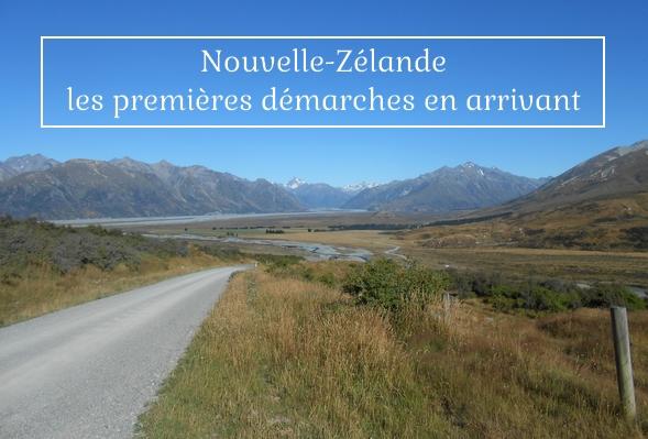NZ démarches en arrivant