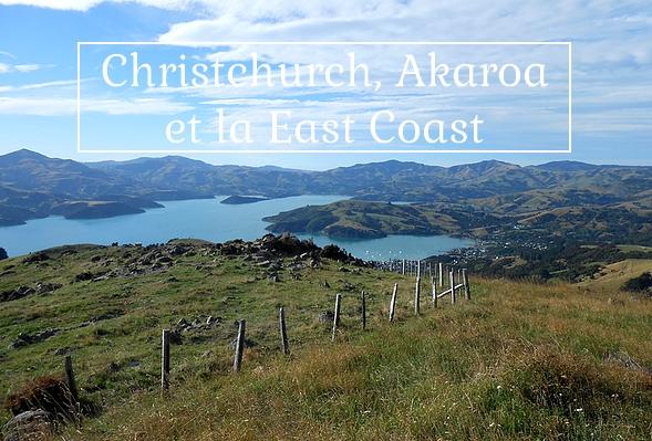 Christchurch akaroa et la east coast