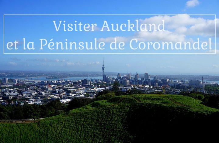 Auckland et la péninsule de coromandel